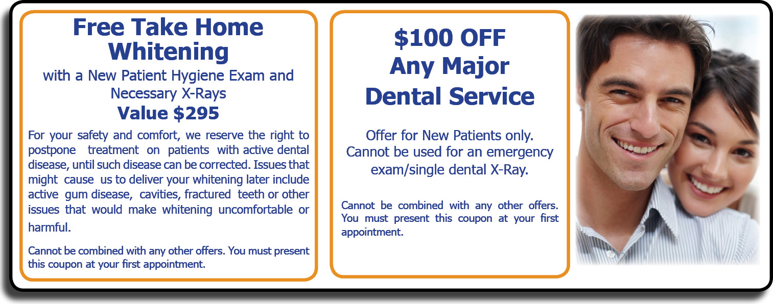 special offers for $100 off any major treatment and free take-home teeth whitening, both for new patients
